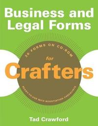 Business and Legal Forms for Crafters by Tad Crawford