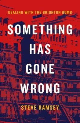 Something Has Gone Wrong by Steven G. Ramsey