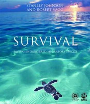 Survival: Saving Endangered Migratory Species by Stanley Johnson