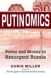 Putinomics by Chris Miller