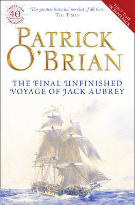 The Final, Unfinished Voyage of Jack Aubrey by Patrick O'Brian image