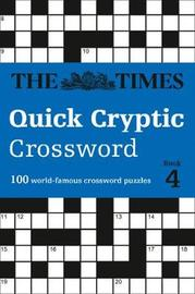 The Times Quick Cryptic Crossword Book 4 by The Times Mind Games