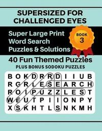 Supersized for Challenged Eyes, Book 3 by Nina Porter