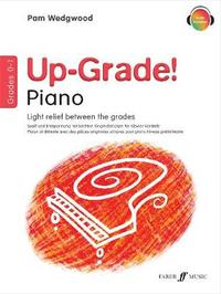 Up-Grade! Piano Grades 0-1 by Pam Wedgwood