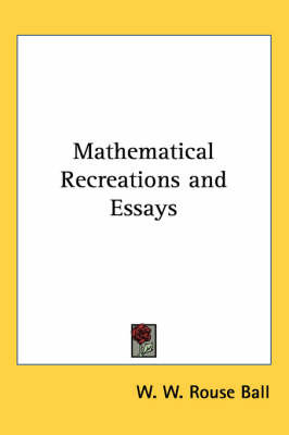 Mathematical Recreations and Essays by W.W.Rouse Ball image