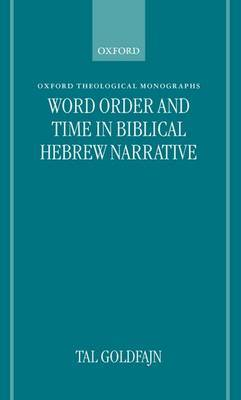 Word Order and Time in Biblical Hebrew Narrative by Tal Goldfajn image