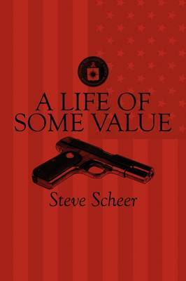 A Life of Some Value by Steve Scheer image