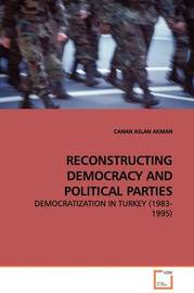 Reconstructing Democracy and Political Parties by CANAN ASLAN AKMAN image