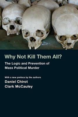 Why Not Kill Them All? by Daniel Chirot image