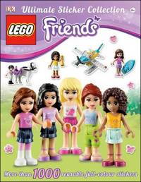 Lego Friends Ultimate Sticker Collection by DK Publishing