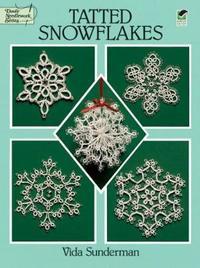 Tatted Snowflakes by Vida Sunderman