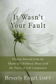 It Wasn't Your Fault by Beverly Engel