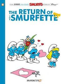 Smurfs #10: The Return of the Smurfette, The by Peyo