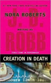 Creation in Death (In Death #29) (US Ed.) by J.D Robb