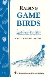 Raising Game Birds by Mavis Harper image