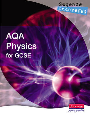 Science Uncovered: AQA Physics for GCSE Student Book image