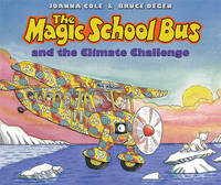 The Magic School Bus and the Climate Challenge by Joanna Cole image