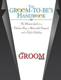 The Groom-to-Be's Handbook by Today's Groom Magazine image