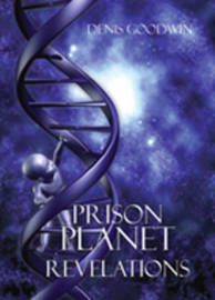 Prison Planet Revelations by Denis Goodwin