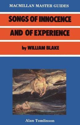 Blake: Songs of Innocence and Experience by William Blake