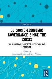 EU Socio-Economic Governance since the Crisis