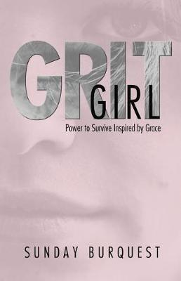 Grit Girl by Sunday Burquest image