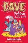 Dave Pigeon (Royal Coo!) by Swapna Haddow