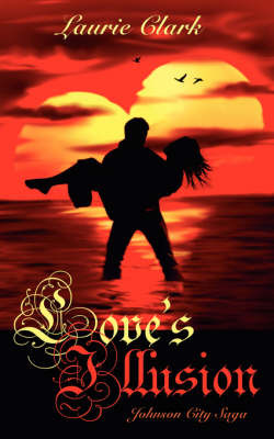 Love's Illusion by Laurie, Clark image
