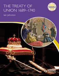 The Treaty of Union 1689-1740 by Iain Johnston image