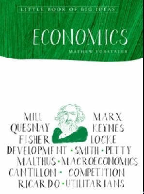 Little Book of Big Ideas: Economics by Matthew Forstater image