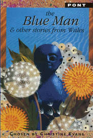 The Blue Man: And Other Stories from Wales: Teachers' Booklet by Mairwen Jones image