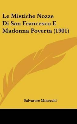 Le Mistiche Nozze Di San Francesco E Madonna Poverta (1901) by Salvatore Minocchi