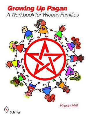 Growing Up Pagan by Raine Hill