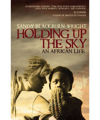 Holding Up the Sky by Sandy Blackburn-Wright