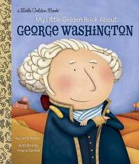 LGB My Little Golden Book About George Washington by Lori Haskins Houran