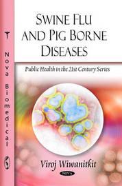 Swine Flu & Pig Borne Diseases by Viroj Wiwanitkit image