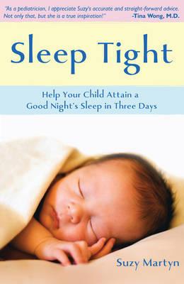 Sleep Tight by Suzy Martyn