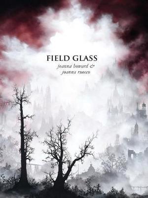 Field Glass by Joanna Howard image