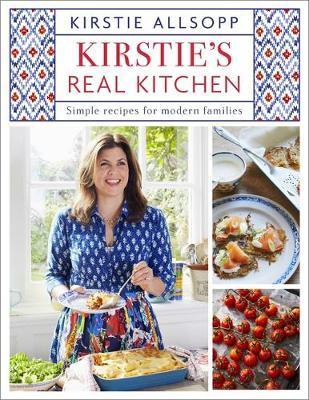 Kirstie's Real Kitchen by Kirstie Allsopp