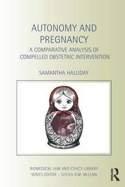 Autonomy and Pregnancy by Sam Halliday