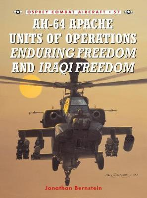 AH-64 Apache Units of Operations Enduring Freedom and Iraqi Freedom by Jonathan Bernstein