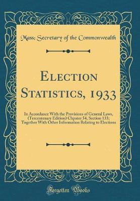 Election Statistics, 1933 by Mass Secretary of the Commonwealth