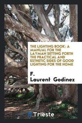 The Lighting Book by F Laurent Godinez image