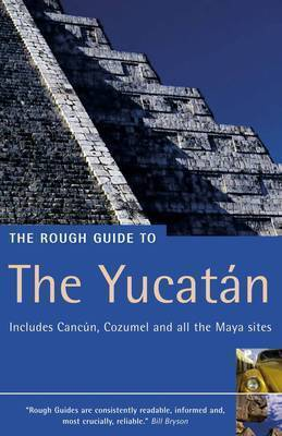 The Rough Guide to The Yucatan by Zora O'Neill image