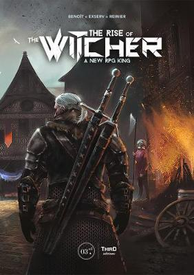 The Rise Of The Witcher by Benoit Reinier