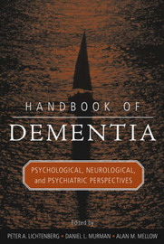 Handbook of Dementia: Psychological, Neurological and Psychiatric Perspectives image