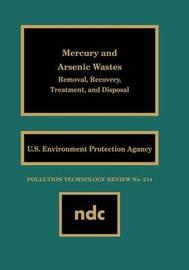 Mercury and Arsenic Wastes by USEPA