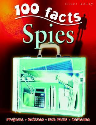 100 Facts on Spies by John Farndon