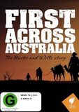 First Across Australia: The Burke and Wills Story on DVD