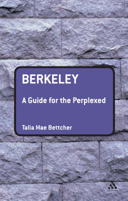 Berkeley: A Guide for the Perplexed by Talia Mae Bettcher image